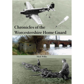 Chronicles of the Worcestershire Home Guard cover