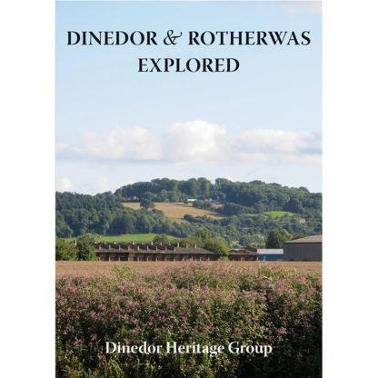 Dinedor & Rotherwas Explored