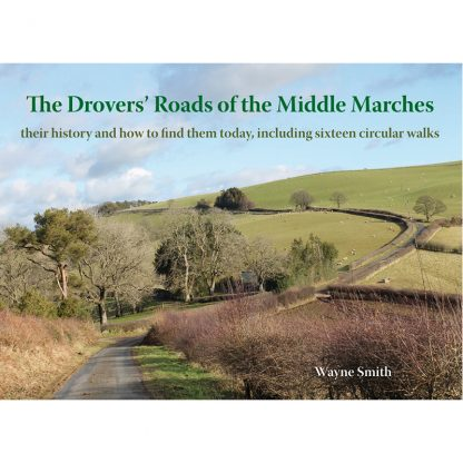 Drovers' Roads of the Middle Marches cover
