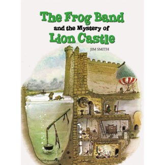 Frog Band and the Mystery of Lion Castle cover