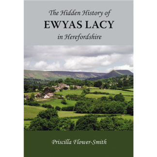 Hidden History of Ewyas Lacy