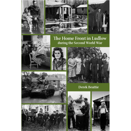 Home Front in Ludlow during the Second World War cover