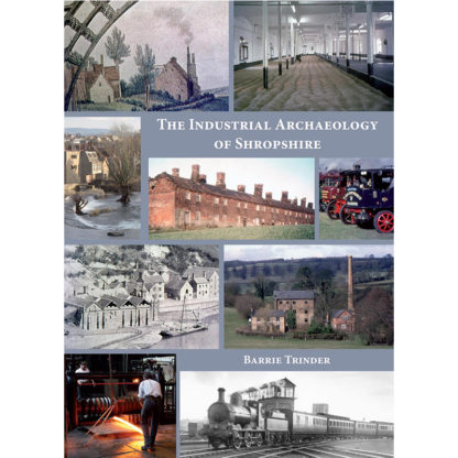Industrial Archaeology of Shropshire cover