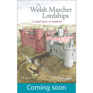 Welsh Marcher Lordships 1: Central & North cover