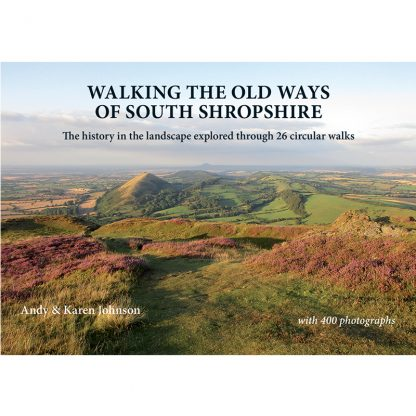 Walking the Old Ways of South Shropshire cover