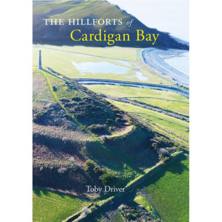 Hillforts of Cardigan Bay cover